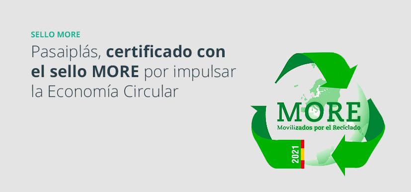 Pasaiplás, certificado con el sello MORE por impulsar la Economía Circular